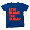 Prefresh Let's Blame The Sugar Tee