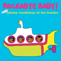 Rockabye Baby Lullaby Renditions of The Beatles CD (More)