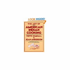 Art of American Indian Cooking : Jean Anderson, Yeffe Kimball (Paperback, 1988), used