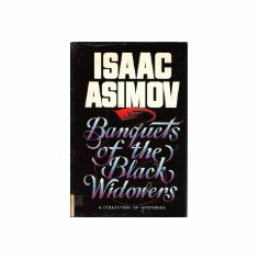 Banquets of the Black Widowers : Isaac Asimov (Hardcover, 1984), used