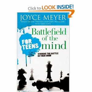 Battlefield of the Mind for Teens: Winning the Battle in Your Mind by Joyce Meyer (Paperback, 2006)