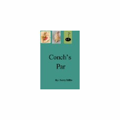 Conch's Par : Terry Silliw (Paperback, 2006), used