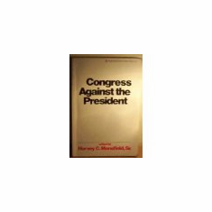 Congress Against the President (Paperback Textbook, 1975), used