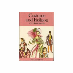 Costume and Fashion in Color, 1760-1920 : Jack Cassin-Scott (Hardcover, 1972), used