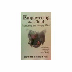 Empowering the Child : Raymond H. Hartjen (Paperback, 1994), used