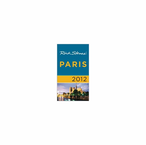 Rick Steves' Paris 2012 (Book, new)
