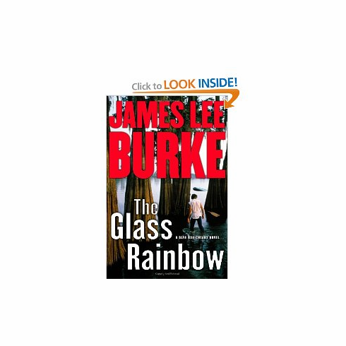 The Glass Rainbow: A Dave Robicheaux Novel by James Lee Burke (Hardcover) new