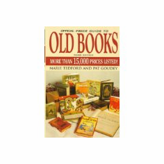 The Official Price Guide to Old Books : Marie Tedford (Paperback, 1999), used