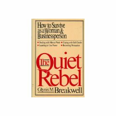 The Quiet Rebel : Glynis M. Breakwell (Binding Unknown, 1986), used