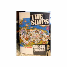 The Ships : Roberto Quesada (Hardcover, 1992), used