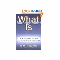 What Management Is : Joan Magretta, Nan Dundes Stone (Hardcover, 2002), used