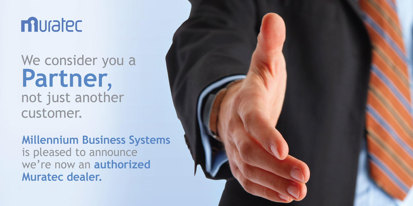 Millennium Business Systems is proud to be Authorized Muratec Dealer