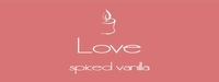 """Love <br><font name=""""Arial"""" color=""""#C9CFC9""""size=2>spiced vanilla"""