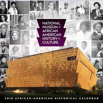2018 National Museum African American History Culture Historical Facts Calendar