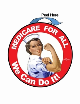 3 inch Round Medicare For All Rosie the Nurse Sticker