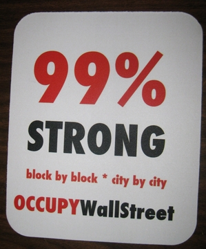 99% Strong - Occupy Wall Street Mouse Pad