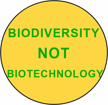 Biodiversity Not Biotechnology Button
