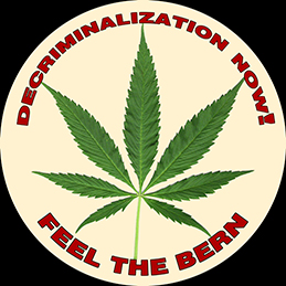 Decriminalization Now! Feel the Bern!