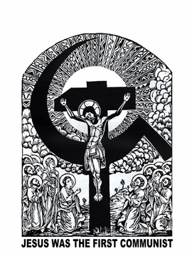 Jesus was a Commie Poster -The Art Of Liberation Theology