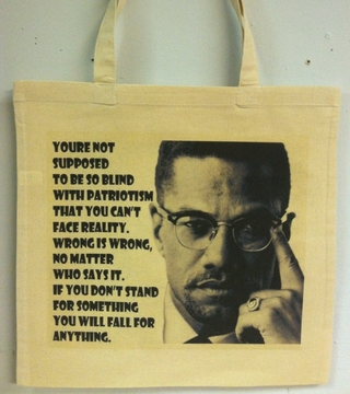 "Malcolm X ""If You Stand for Nothing You Will Fall for Anything"" Tote Bag"