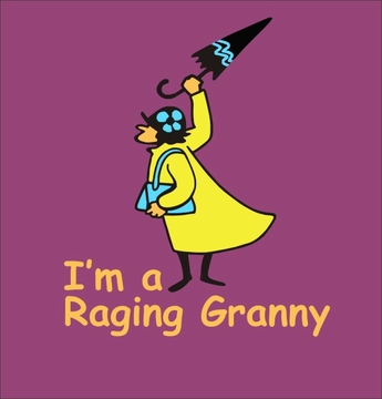 Raging Granny Long and Short Sleeve T Shirt
