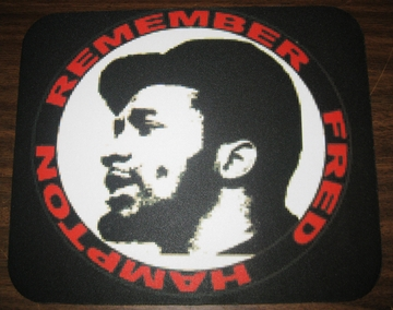Remember Fred Hampton Mouse Pad