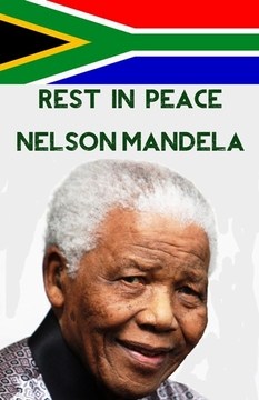 "Rest In Peace Nelson Mandela Poster 11"" x 17"""
