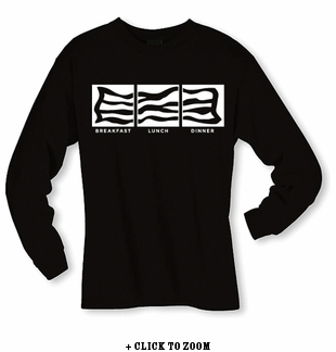 Bacon: Breakfast, Lunch, Dinner Long Sleeve Shirt - Black