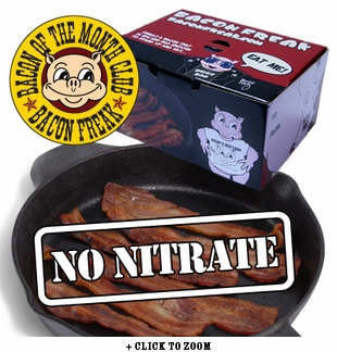 """Bacon is Meat Candy"" Bacon of the Month Club - Nitrate Free Bacon - Single Pack"