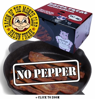"""""""Bacon is Meat Candy"""" Bacon of the Month Club - No Pepper Bacon"""