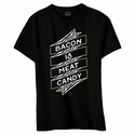Bacon Is Meat Candy Banner Womens Shirt - Black, Pink or Blue