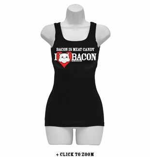 Bacon Is Meat Candy (I Heart Bacon) Womens Tank Top