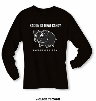 Bacon Is Meat Candy (Piggy) Long Sleeve Shirt