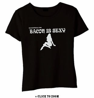 Bacon Is Sexy Babydoll Shirt