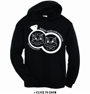 Bacon Saved Our Marriage Hooded Sweatshirt
