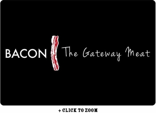 """""""Bacon The Gateway Meat"""" Placemat"""
