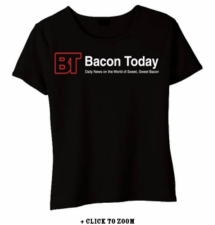 Bacon Today - Daily News Babydoll Shirt