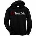 Bacon Today - Daily News Hooded Sweatshirt