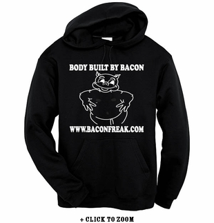 Body Built By Bacon - Hooded Sweatshirt