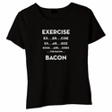 Exercise. . .Bacon Baby Doll Shirt
