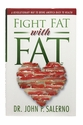 Fight Fat With Fat