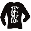 Give Me Some Bacon Long Sleeve Shirt - Black