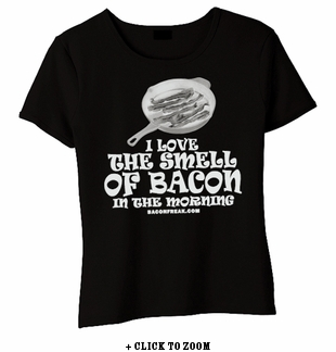 I Love The Smell Of Bacon In The Morning Babydoll Shirt