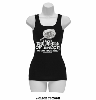 I Love The Smell Of Bacon In The Morning Womens Tank Top