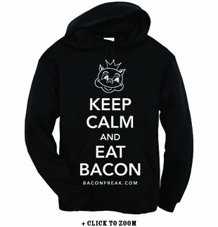 Keep Calm and Eat Bacon Hooded Sweatshirt