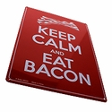 """""""Keep Calm And Eat Bacon"""" Metal Sign"""