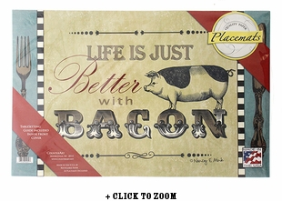 """""""Life Is Just Better With Bacon"""" Paper Placemats"""