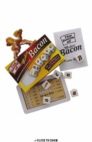 The Game Of Makin' Bacon