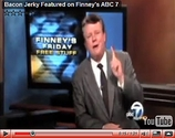 VIDEO: Bacon Jerky Featured on Finney's ABC 7