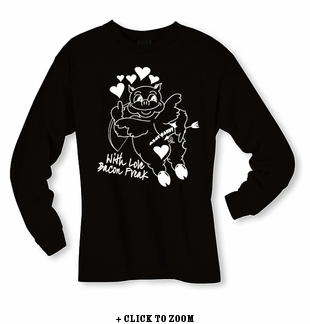 With Love Bacon Freak Long Sleeve Shirt